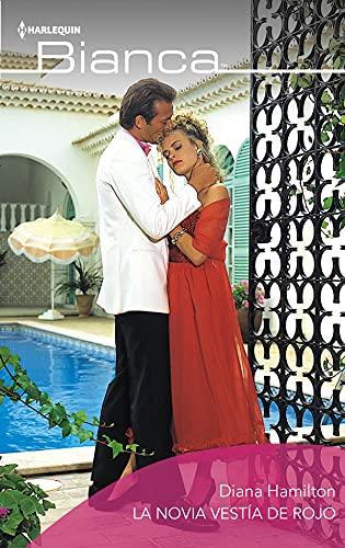 La novia vestía de rojo (Bianca)